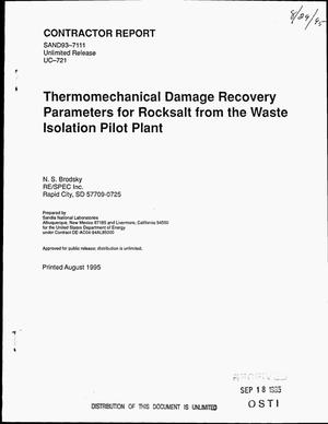Primary view of object titled 'Thermomechanical damage recovery parameters for rocksalt from the Waste Isolation Pilot Plant'.