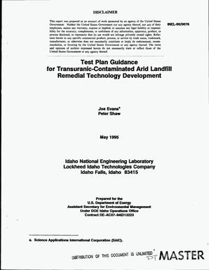 Primary view of object titled 'Test plan guidance for transuranic-contaminated arid landfill remedial technology development'.