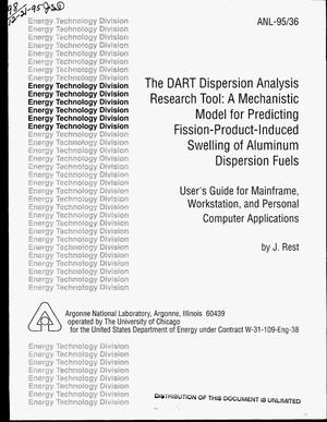 Primary view of object titled 'The DART dispersion analysis research tool: A mechanistic model for predicting fission-product-induced swelling of aluminum dispersion fuels. User`s guide for mainframe, workstation, and personal computer applications'.