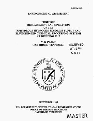 Primary view of object titled 'Proposed replacement and operation of the anhydrous hydrogen fluoride supply and fluidized-bed chemical processing systems at Building 9212, Y-12 Plant, Oak Ridge, Tennessee'.