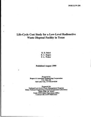 Primary view of object titled 'Life-Cycle Cost Study for a Low-Level Radioactive Waste Disposal Facility in Texas'.