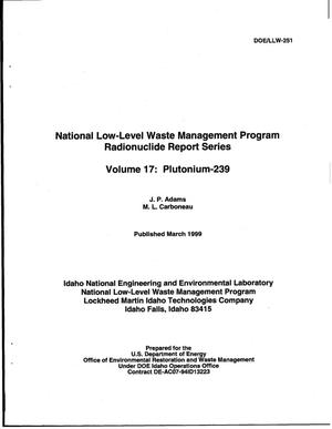 Primary view of object titled 'National Low-Level Waste Management Program Radionuclide Report Series, Volume 17: Plutonium-239'.