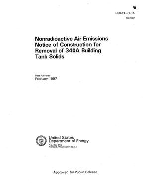 Primary view of object titled 'Nonradioactive air emissions notice of construction for removal of 340A building tank solids'.