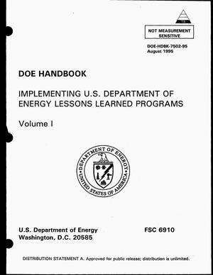 Primary view of object titled 'Implementing US Department of Energy lessons learned programs. Volume 1'.