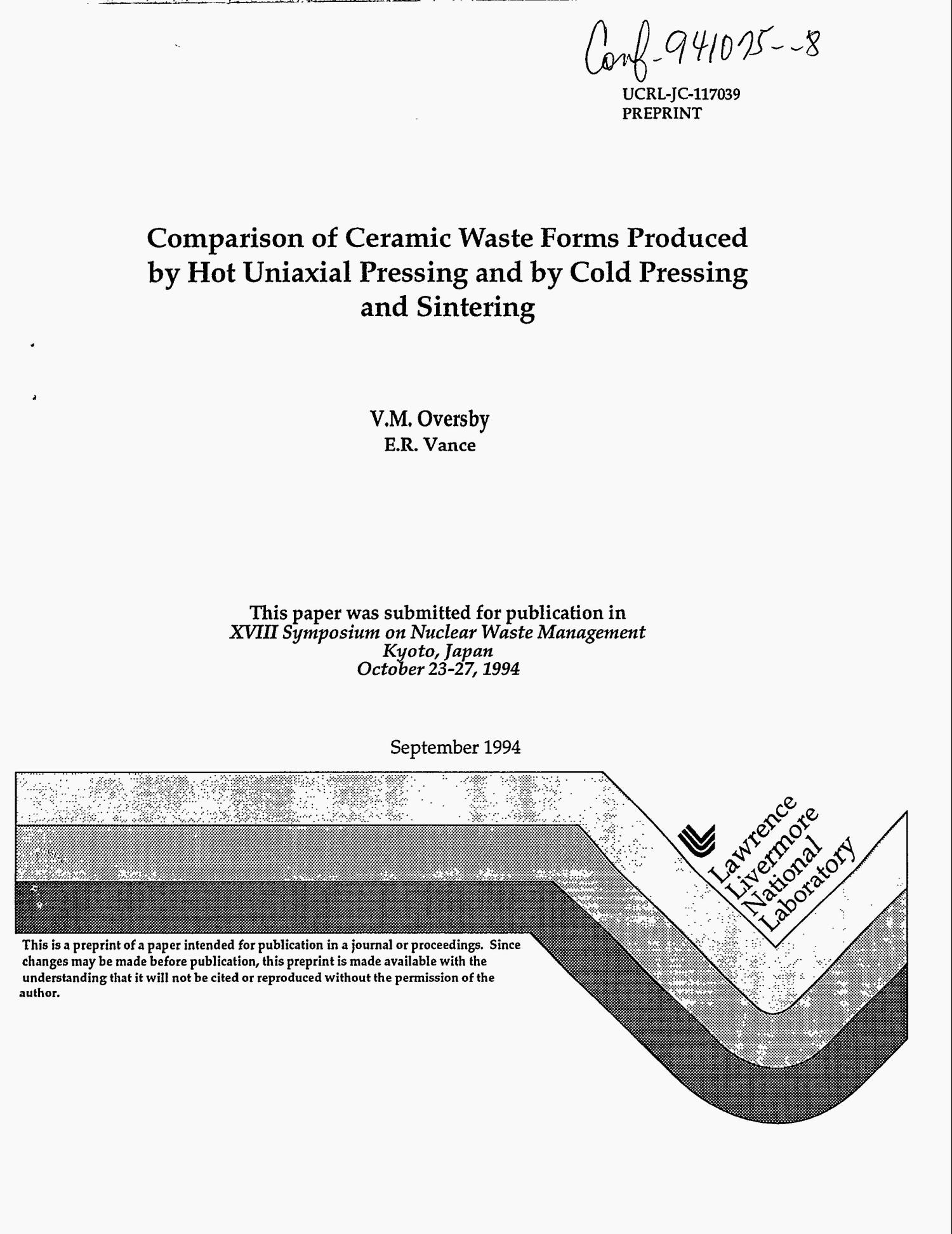 Comparison of ceramic waste forms produced by hot uniaxial pressing and by cold pressing and sintering                                                                                                      [Sequence #]: 1 of 11