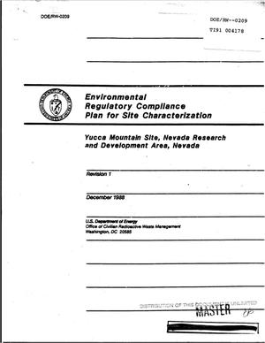 Primary view of object titled 'Environmental Regulatory Compliance Plan for Site Characterization; Yucca Mountain Site, Nevada Research and Development Area, Nevada: Revision 1'.