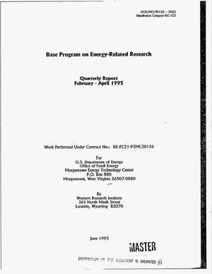 Primary view of object titled 'Base program on energy-related research. Quarterly report, February 1995--April 1995'.