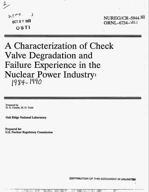 Primary view of object titled 'A characterization of check valve degradation and failure experience in the nuclear power industry: 1984-1990. Volume 1'.