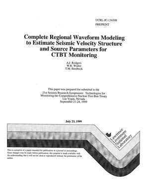 Primary view of object titled 'Complete regional waveform modeling to estimate seismic velocity structure and source parameters for CTBT monitoring'.