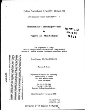Primary view of object titled 'Measurements of scattering processes in negative ion - atom collisions. Technical progress report - year 1, April 1, 1995--March 31, 1996'.