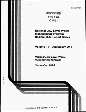 Primary view of object titled 'National low-level waste management program radionuclide report series, Volume 14: Americium-241'.