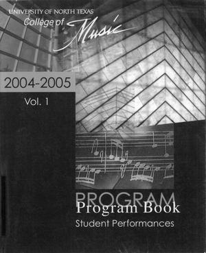 Primary view of object titled 'College of Music program book 2004-2005 Student Performances Vol. 1'.