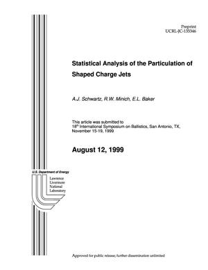 Primary view of object titled 'Statistical analysis of the particulation of shaped charge jets'.