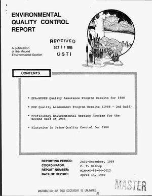 Primary view of object titled 'Environmental quality control report. [Semiannual] report, July--December 1988'.