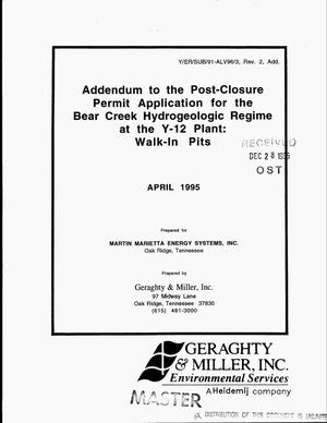 Primary view of object titled 'Addendum to the post-closure permit application for the Bear Creek hydrogeologic regime at the Y-12 plant: Walk-in pits'.