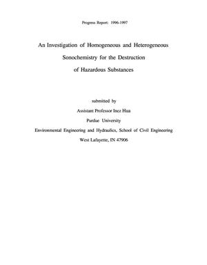 Primary view of An investigation of homogeneous and heterogeneous sonochemistry for the destruction of hazardous substances. Progress report, 1996--1997