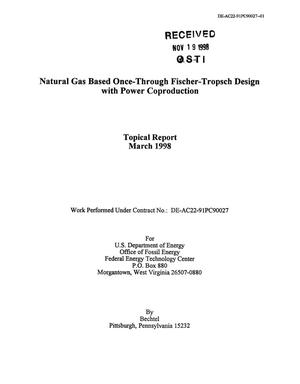 Primary view of object titled 'Natural Gas Based Once-Through Fischer-Tropsch Design with Power Coproduction'.