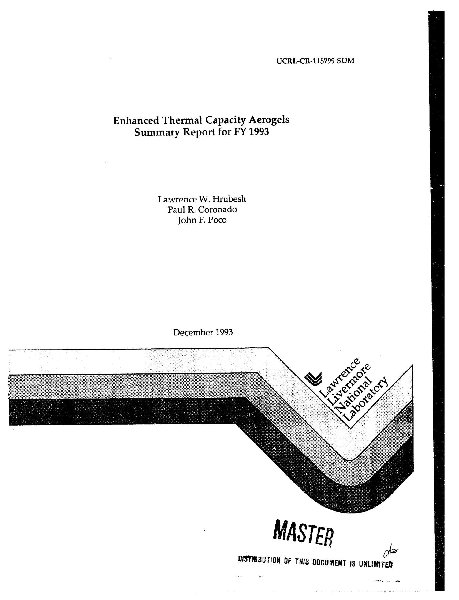 Enhanced thermal capacity aerogels summary report for FY 1993                                                                                                      [Sequence #]: 3 of 17