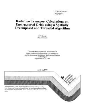 Primary view of object titled 'Radiation transport calculations on unstructured grids using a spatially decomposed and threaded algorithm'.