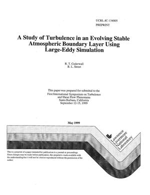 Primary view of object titled 'A study of turbulence in an evolving stable atmospheric boundary layer using large-eddy simulation'.