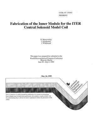 Primary view of object titled 'Fabrication of the inner module for the ITER central solenoid model coil'.