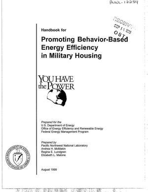 Primary view of object titled 'Promoting Behavior-Based Energy Efficiency in Military Housing'.