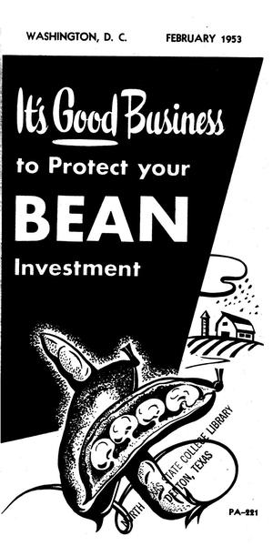 Primary view of object titled 'It's good business to protect your bean investment.'.