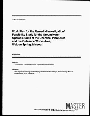 Primary view of object titled 'Work plan for the remedial investigation/feasibility study for the groundwater operable units at the Chemical Plant Area and the Ordnance Works Area, Weldon Spring, Missouri'.