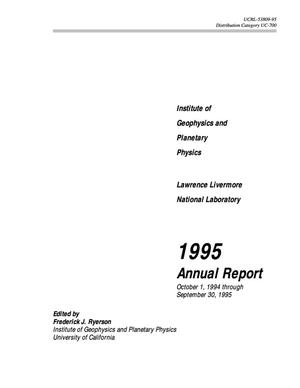 Primary view of object titled 'Institute of Geophysics and Planetary Physics 1995 Annual Report'.