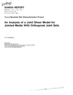 Primary view of object titled 'An analysis of a joint shear model for jointed media with orthogonal joint sets; Yucca Mountain Site Characterization Project'.