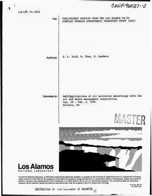 Primary view of object titled 'Preliminary results from the Los Alamos TA54 complex terrain Atmospheric Transport Study (ATS)'.