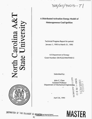 Primary view of object titled 'A distributed activation energy model of heterogeneous coal ignition. Technical progress report, January 1--March 31, 1995'.