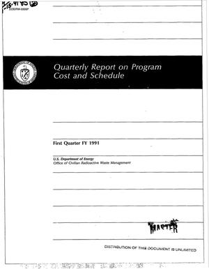 Primary view of object titled 'Quarterly report on program cost and schedule; First quarter FY 1991'.