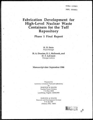 Primary view of object titled 'Fabrication development for high-level nuclear waste containers for the tuff repository; Phase 1 final report'.