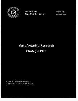 Primary view of object titled 'Manufacturing research strategic plan'.
