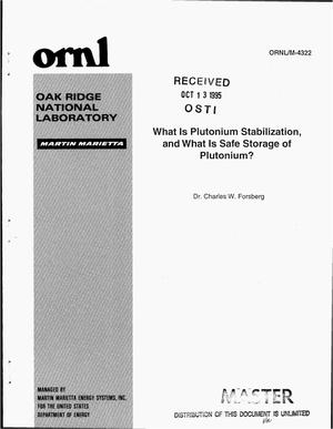 Primary view of object titled 'What is plutonium stabilization, and what is safe storage of plutonium?'.