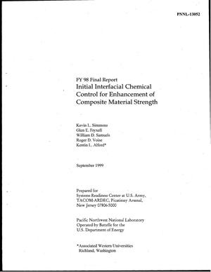 Primary view of object titled 'FY98 Final Report Initial Interfacial Chemical Control for Enhancement of Composite Material Strength'.