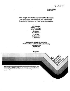 Primary view of object titled 'Hard target penetrator explosive development optimization of fragment, blast and survivability properties of explosives for hard target applications'.