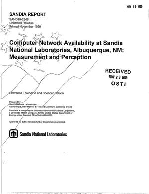 Primary view of object titled 'Computer Network Availability at Sandia National Laboratories, Albuquerque NM: Measurement and Perception'.