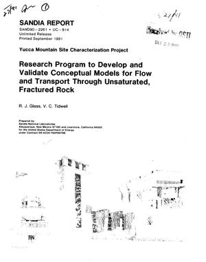 Primary view of object titled 'Research program to develop and validate conceptual models for flow and transport through unsaturated, fractured rock; Yucca Mountain Site Characterization Project'.
