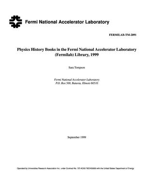 Primary view of object titled 'Physics History Books in the Fermilab Library'.