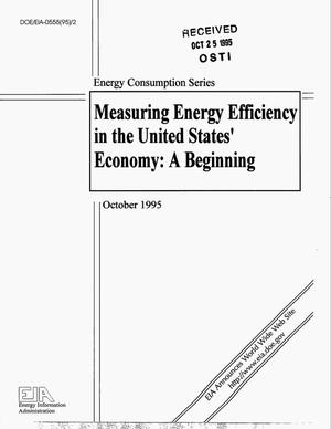 Primary view of object titled 'Measuring energy efficiency in the United States` economy: A beginning'.