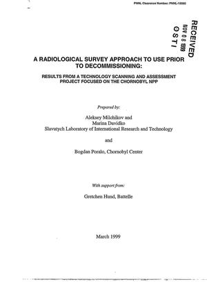 Primary view of object titled 'A Radiological Survey Approach to Use Prior to Decommissioning: Results from a Technology Scanning and Assessment Project Focused on the Chornobyl NPP'.