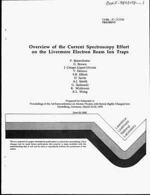Primary view of object titled 'Overview of the current spectroscopy effort on the Livermore electron beam ion traps'.