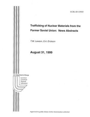 Primary view of object titled 'Trafficking of nuclear materials from the former Soviet Union news abstracts'.