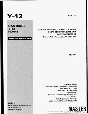 Primary view of object titled 'Independent review of Oak Ridge HCTW test program and development of seismic evaluation criteria'.