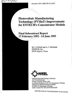 Primary view of object titled 'Photovoltaic manufacturing technology (PVMaT) improvements for ENTECH's concentrator module. Final subcontract report, 17 February 1992--14 June 1995'.