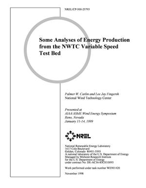Primary view of object titled 'Some Analysis of Energy Production from the NWTC Variable Speed Test Bed'.