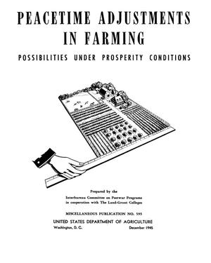 Peacetime adjustments in farming : possibilities under prosperity conditions.