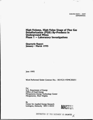 Primary view of object titled 'High-volume, high-value usage of Flue Gas Desulfurization (FGD) by-products in underground mines. Phase 1 -- Laboratory Investigations. Quarterly report, January 1995--March 1995'.